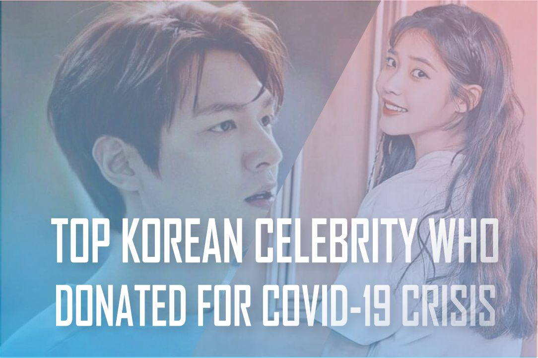 Korean Celebrities Who Donated for Corona Virus 2020